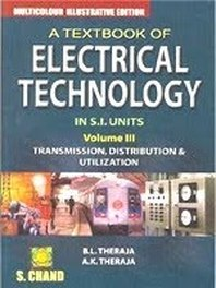 A Text Book Of Electrical Technology Vol 1 By BL Thereja